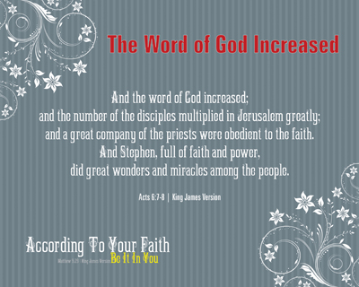 B01-TheWordOfGodIncreased_AccordingToYourFaith_X7_8x10L_v1_06-RG