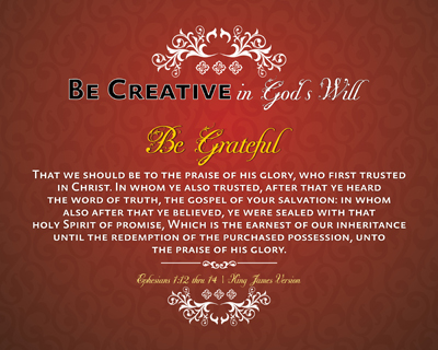 RED01-BeGrateful_BeCreativeInGodsWill_X7-64bit_8x10L_v1_12-Preview