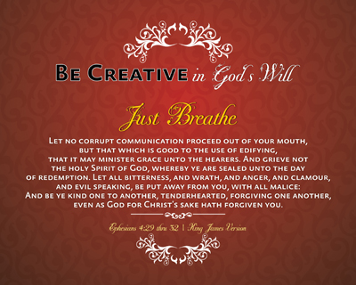 RED07-JustBreathe_BeCreativeInGodsWill_X7-64bit_8x10L_v1_12-Preview