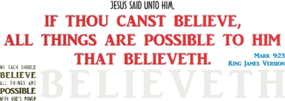 ARTWORK_BELIEVEAllThingsArePossible_X7_64bit_8x10L_v1_04-Mark9-23-Header-575p