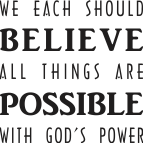 ARTWORK_BELIEVEAllThingsArePossible_X7_64bit_8x10L_v1_04_Believe-Possible-Logo-143p