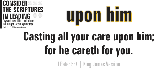 ARTWORK_ConsiderTheScripturesInLeading_X7_8x10L_v1_01-UponHim-Header-500p
