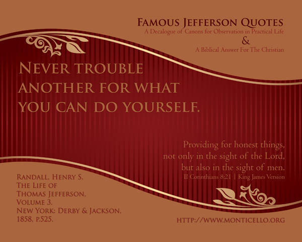 02-NeverTroubleAnother_FamousJeffersonQuotes_8x10L_v1_04-600p