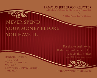 03-NeverSpendBefore_FamousJeffersonQuotes_8x10L_v1_04-Preview