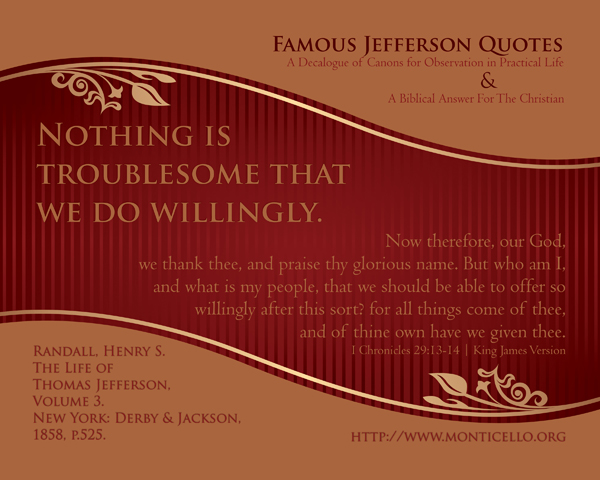 07-NothingIsTroublesome_FamousJeffersonQuotes_8x10L_v1_04-600p