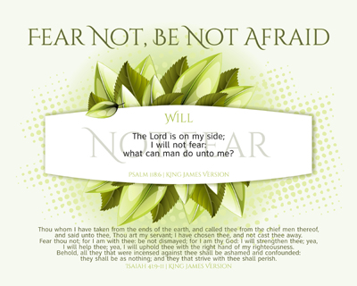 06-Will-NotFear_Psalm118-6_FearNot-BeNotAfraid-8x10L_v1_04-Preview