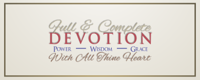 ARTWORK_FullAndCompleteDevotion_8x10L_v1_07-DevotionBannerBox-Header-391p