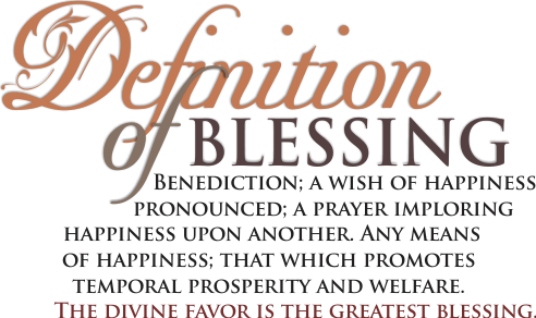 ARTWORK_Home-Family-Blessing_WallQuotes_8x10L_v1_06-Header-FP-DefinitionOfBlessing-493p