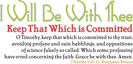 ARTWORK_IWillBeWithThee_X7_8x10L_v1_07-KeepThatWhichIsCommitted-Header-515p