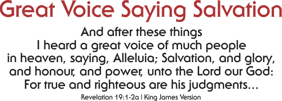 ARTWORK_JesusSaves_X7-64bit_8x10L_v1_09-GreatVoiceSayingSalvation-Header-573p
