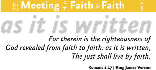 ARTWORK_MeetingHimFaith-to-Faith_8x10L-v1_10-Header-ThemeAsItIsWritten-535p