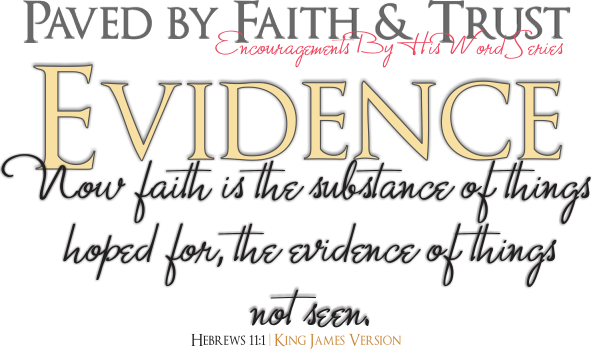 ARTWORK_PavedByFaithAndTrust_8x10L_v1_05-EvidenceDefinition-Blk-592p