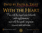 P06-WithTheHeart_PavedByFaithAndTrust_8x10L_v1_05-RGB