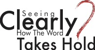 ARTWORK_SeeingClearlyHowTheWordTakesHold_X7_8x10L_v1_03-ClearlyTakesHold-Logo-Header-195p