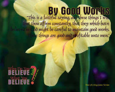 05-ByGoodWorks_WhyDoYouBelieveWhatYouBelieve_8x10L_v1_04-Preview